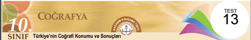10 Eba Coğrafya Türkiye'nin Coğrafi Konumu ve Sonuçları Test-13